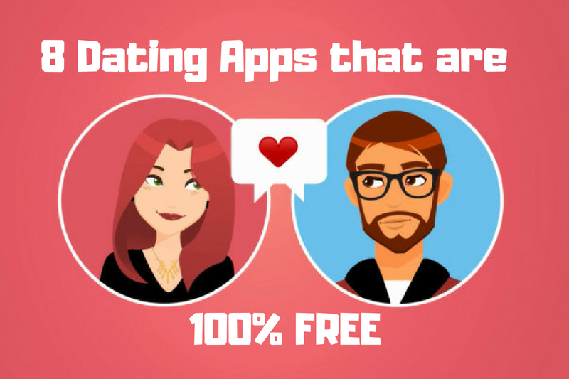 Dating Apps that are 100% Free